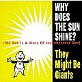They Might Be Giants - Why Does the Sun Shine? album