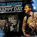 Tim Hughes - Happy Day album