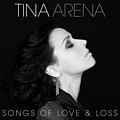 Tina Arena - Songs Of Love & Loss album