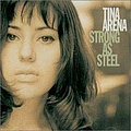 Tina Arena - Strong as Steel album