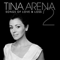Tina Arena - Songs Of Love & Loss 2 album