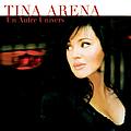 Tina Arena - Un Autre Univers album