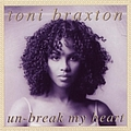 Toni Braxton - Un-Break My Heart album