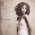 Toni Braxton - Un-Break My Heart (The Mixes) album