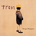 Train - Drops of Jupiter (Tell Me) album