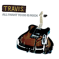 Travis - All I Want to Do Is Rock album