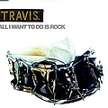 Travis - All I Wanna Do Is Rock: The B-Sides, Volume 1 album