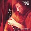 Trevor Hall - Lace Up Your Shoes album