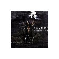 Tvangeste - FireStorm альбом