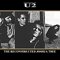 U2 - The Reconstructed Joshua Tree album