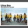 Ultra Bra - Sinä päivänä kun synnyin (disc 2) album