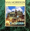 Van Morrison - Live at the Grand Opera House - Belfast album