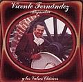 Vicente Fernandez - Alejandra Y los Valses Clasicos album