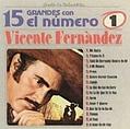 Vicente Fernandez - 15 Grandes Con El #1  album