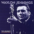 Waylon Jennings - The Journey: Six Strings Away (disc 5) album