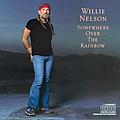 Willie Nelson - Somewhere Over the Rainbow альбом