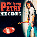 Wolfgang Petry - Nie genug album