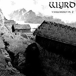 Wyrd - Vargtimmen Pt. II альбом