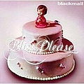 Blackmail - Bliss, Please album
