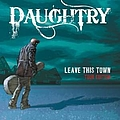 Daughtry - Leave This Town (Tour Edition) album