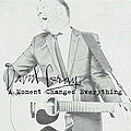David Gray - A Moment Changes Everything album