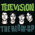 Television - The Blow-Up (disc 2) альбом
