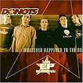 Donots - Whatever Happend to the 80s album