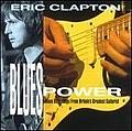 Eric Clapton - Blues Power альбом