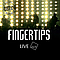 Fingertips - Live Act album
