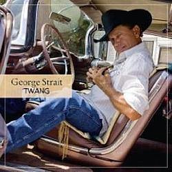 George Strait - Twang album