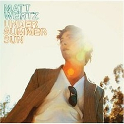 Matt Wertz - Under Summer Sun album