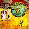 Gov't Mule - By A Thread album