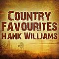 Hank Williams - Country Favourites альбом