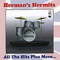 Hermans Hermits - All the Hits Plus More album