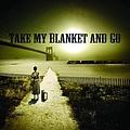 Joe Purdy - Take My Blanket and Go album