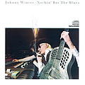 Johnny Winter - Nothin' But The Blues album