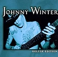 Johnny Winter - Deluxe Edition album