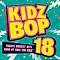 Kidz Bop Kids - KIDZ BOP 18 album