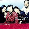 The Corrs - Love to Love You album