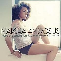 Marsha Ambrosius - Hope She Cheats On You (With A Basketball Player) album