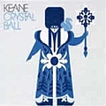 Keane - Crystal Ball (International Version) альбом