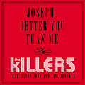The Killers - Joseph, Better You Than Me album