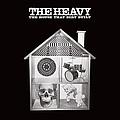 The Heavy - The House That Dirt Built album