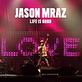 Jason Mraz - Life Is Good EP album