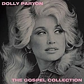 Dolly Parton - The Gospel Collection album