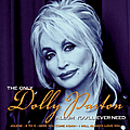 Dolly Parton - The Only Dolly Parton Album You'll Ever Need album