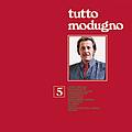 Domenico Modugno - Tutto Modugno 5 альбом