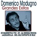 Domenico Modugno - Grandes Exitos Domenico Modugno альбом