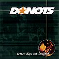 Donots - Better Days Not Included album