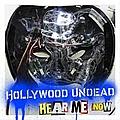 Hollywood Undead - Hear Me Now album